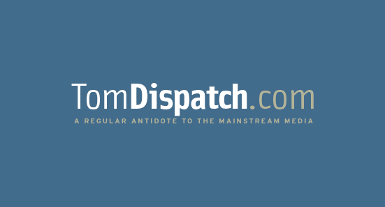 Tom Dispatch