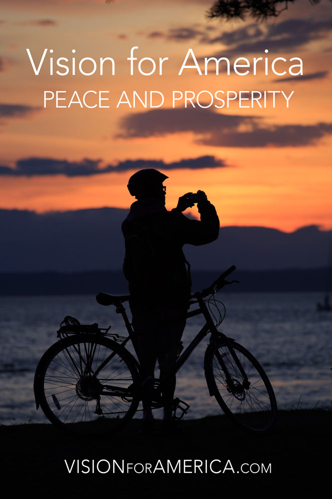 Vision for America - Peace and Prosperity for All