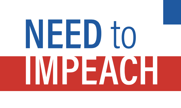 Need to Impeach Donald Trump